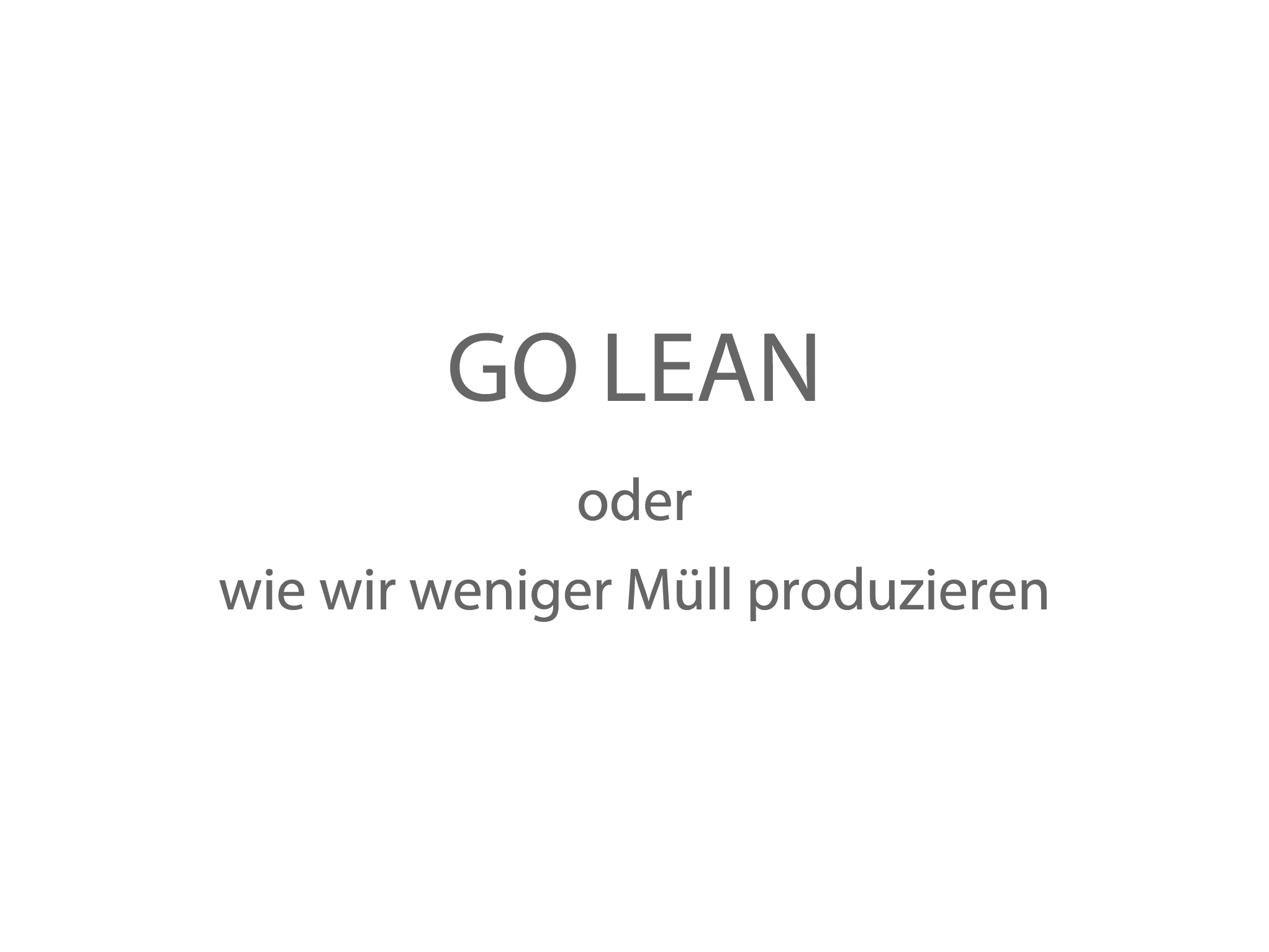 Slides for Go Lean